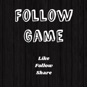 ✨ NEW FOLLOW GAME ✨ Like ✨ Follow ✨ Share ✨ Tag ✨